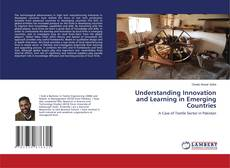 Bookcover of Understanding Innovation and Learning in Emerging Countries