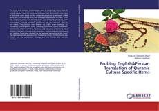 Bookcover of Probing English&Persian Translation of Quranic Culture Specific Items