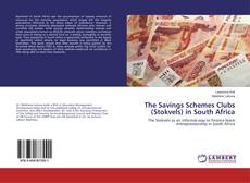 Bookcover of The Savings Schemes Clubs (Stokvels) in South Africa