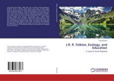 Обложка J.R. R. Tolkien, Ecology, and Education