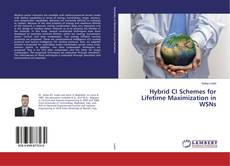 Capa do livro de Hybrid CI Schemes for Lifetime Maximization in WSNs