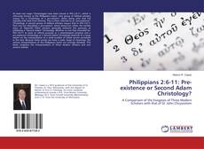 Bookcover of Philippians 2:6-11: Pre-existence or Second Adam Christology?