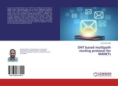 Обложка DHT based multipath routing protocol for MANETs