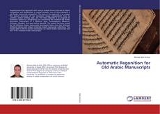 Portada del libro de Automatic Regonition for Old Arabic Manuscripts