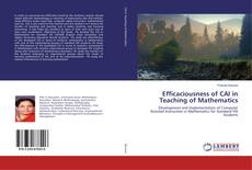 Bookcover of Efficaciousness of CAI in Teaching of Mathematics