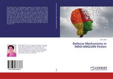 Buchcover von Defense Mechanisms in INDO-ANGLIAN Fiction