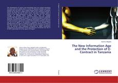 The New Information Age and the Protection of E-Contract in Tanzania kitap kapağı