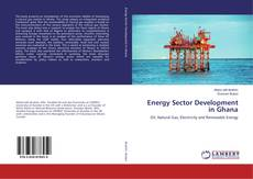 Portada del libro de Energy Sector Development in Ghana