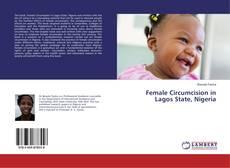Bookcover of Female Circumcision in Lagos State, Nigeria