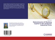 Bookcover of Determinants of Working Capital In the Jordanian Industrial Firms