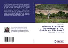 Influence of Rural-Urban Migration on the Living Conditions of Older Persons kitap kapağı
