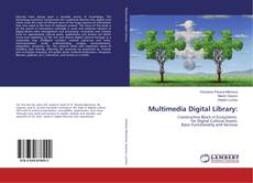 Bookcover of Multimedia Digital Library: