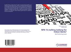 "Buchcover von NPA ""A melting Iceberg for Indian Banks"""