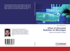 Bookcover of Effect of Ultraviolet Radiation on Microalgae
