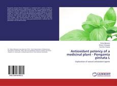 Обложка Antioxidant potency of a medicinal plant - Pongamia pinnata L