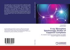 Bookcover of X-ray Absorption Spectroscopy Studies of Copper(II) Complexes