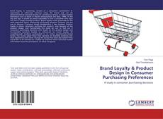 Bookcover of Brand Loyalty & Product Design in Consumer Purchasing Preferences