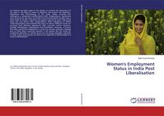 Copertina di Women's Employment Status in India Post Liberalisation