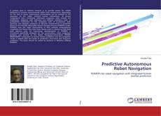 Bookcover of Predictive Autonomous Robot Navigation