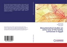 Copertina di Biosystematical studies on some taxa of the Family Lamiaceae in Egypt