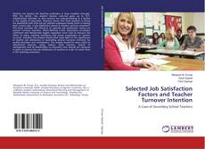 Copertina di Selected Job Satisfaction Factors and Teacher Turnover Intention