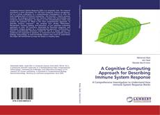 Обложка A Cognitive Computing Approach for Describing Immune System Response