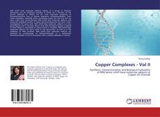 Copper Complexes - Vol II的封面