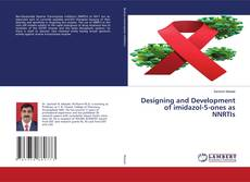 Bookcover of Designing and Development of imidazol-5-ones as NNRTIs