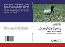 Bookcover of Various Herbicides use in Onion & Determination of their Persistence