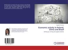 Copertina di Economic activity in Poland, China and Brazil