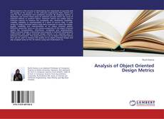Analysis of Object Oriented Design Metrics