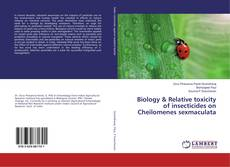 Обложка Biology & Relative toxicity of insecticides on Cheilomenes sexmaculata
