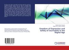Bookcover of Freedom of Expression and Safety of Journalists in the Digital Age