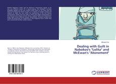 """Bookcover of Dealing with Guilt in Nabokov's """"Lolita"""" and McEwan's """"Atonement"""""""