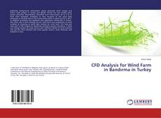 Capa do livro de CFD Analysis for Wind Farm in Bandırma in Turkey