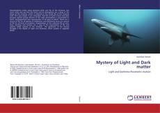 Capa do livro de Mystery of Light and Dark matter