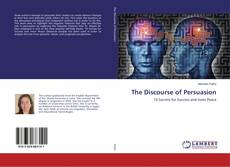Bookcover of The Discourse of Persuasion
