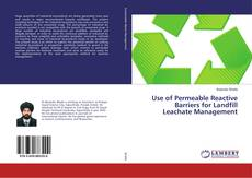 Portada del libro de Use of Permeable Reactive Barriers for Landfill Leachate Management