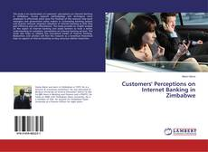 Bookcover of Customers' Perceptions on Internet Banking in Zimbabwe
