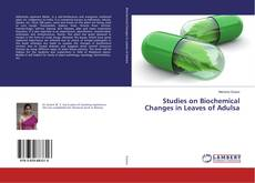 Capa do livro de Studies on Biochemical Changes in Leaves of Adulsa