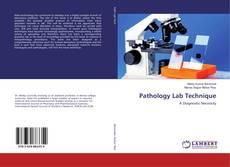 Bookcover of Pathology Lab Technique