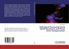Capa do livro de SAR Signal Processing Using NLFM Waveform and Phase Error Compensation