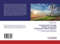 Copertina di Environment Friendly Voltage Up-graded Distribution Power Systems