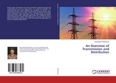 An Overview of Transmission and Distribution kitap kapağı