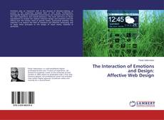 Copertina di The Interaction of Emotions and Design: Affective Web Design