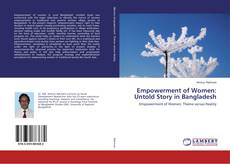 Bookcover of Empowerment of Women: Untold Story in Bangladesh