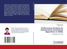 Capa do livro de Performance Analysis on Distributed & Centralized Algorithms in WSNs
