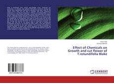 Buchcover von Effect of Chemicals on Growth and cut flower of T.rotundifolia Blake