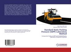 Bookcover of Standard Static Packing Pressure (SSPP) Laboratory Method