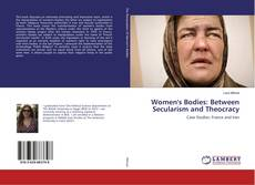 Women's Bodies: Between Secularism and Theocracy kitap kapağı